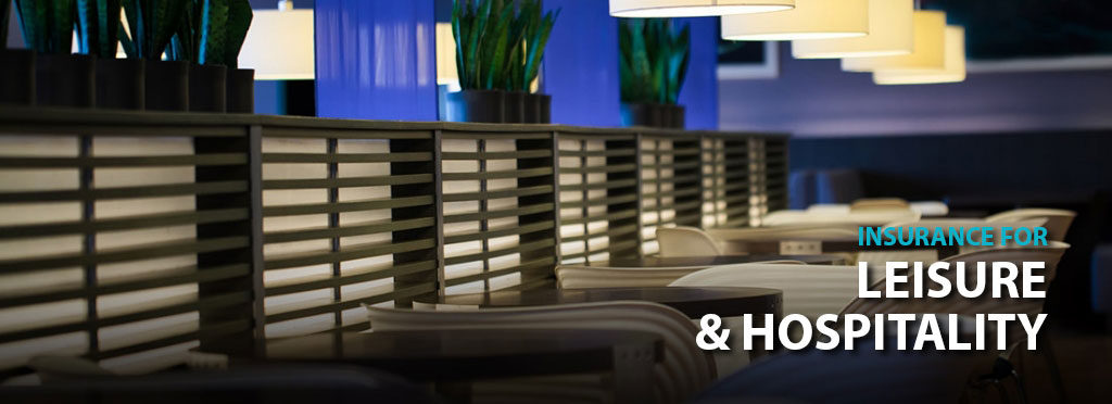 Leisure & Hospitality Insurance